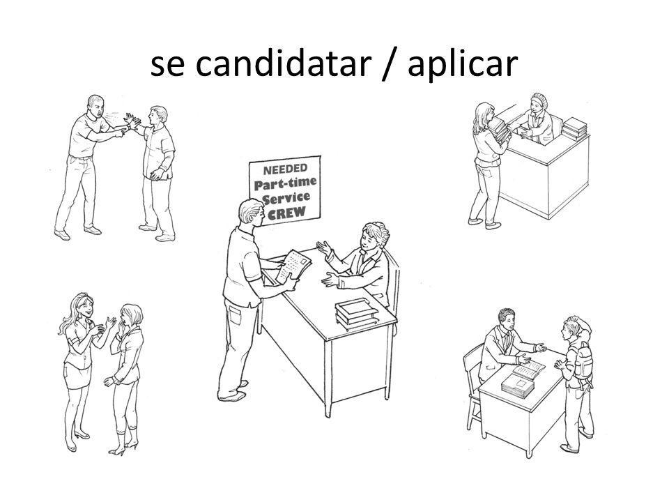 se candidatar / aplicar
