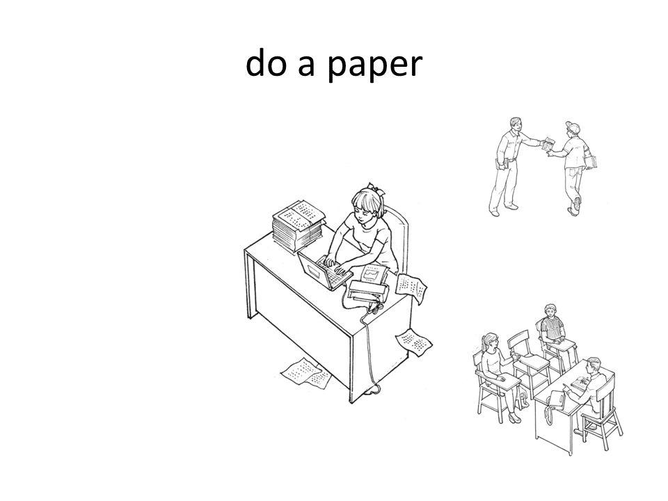 do a paper