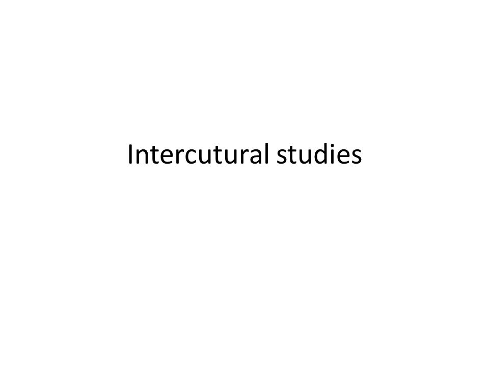Intercutural studies