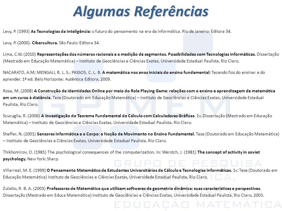 Levy, P. (1993) As Tecnologias da Inteligência: o futuro do pensamento na era da informática. Rio de Janeiro: Editora 34. Levy, P. (2000). Cibercultur