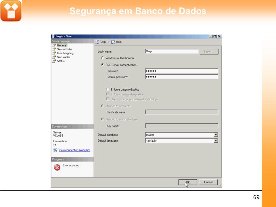Segurança em Banco de Dados 69