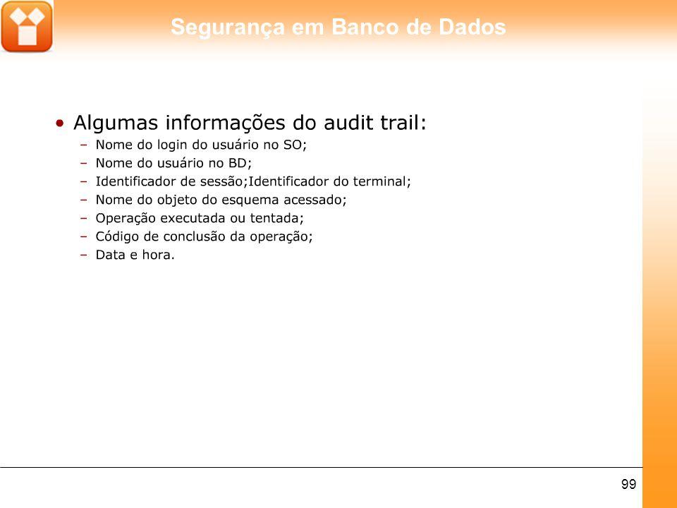 Segurança em Banco de Dados 99