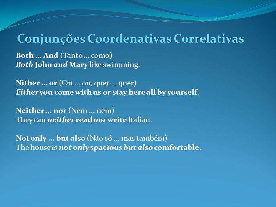 Conjunções Coordenativas Correlativas Both...And (Tanto...