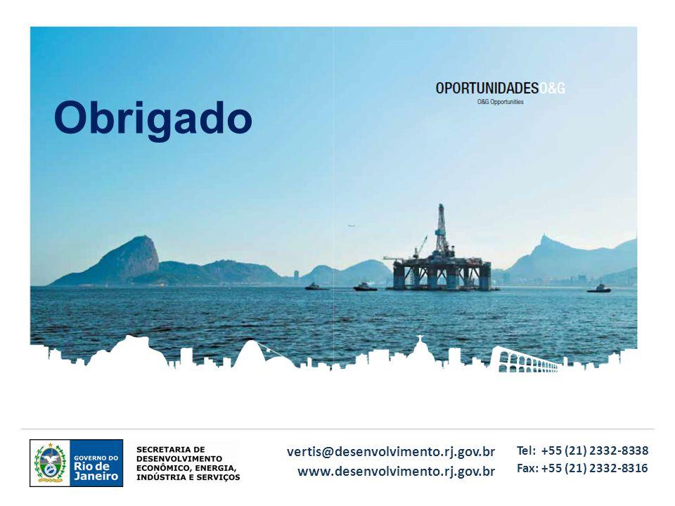 vertis@desenvolvimento.rj.gov.br www.desenvolvimento.rj.gov.br Tel: +55 (21) 2332-8338 Fax: +55 (21) 2332-8316 Obrigado