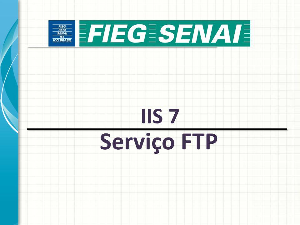 File Transfer Protocol – FTP Protocolo utilizado para transferir arquivos de ou para um host remoto.
