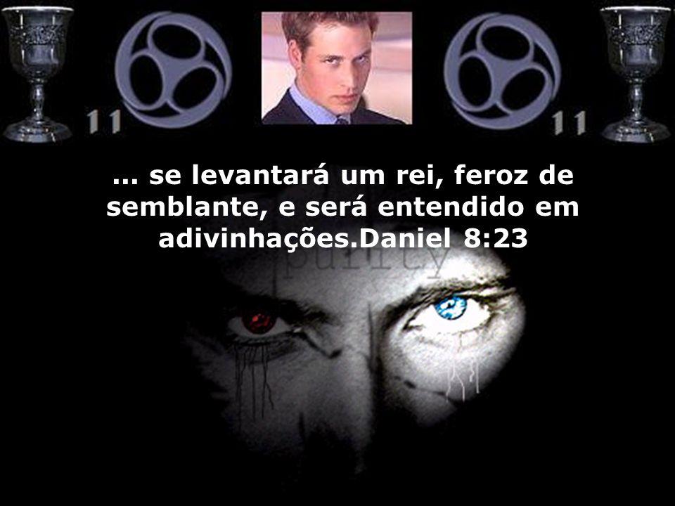 ... se levantará um rei, feroz de semblante, e será entendido em adivinhações.Daniel 8:23