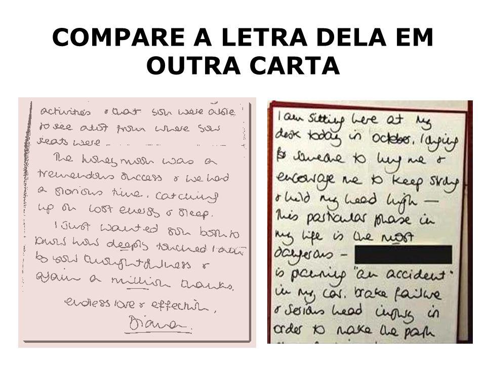 COMPARE A LETRA DELA EM OUTRA CARTA