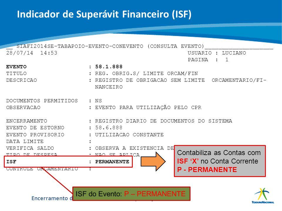 ABOP Slide 49 XI Semana de Administração Orçamentária, Financeira e de Contratações Públicas Encerramento do Exercício de 2014 e Implantação do PCASP