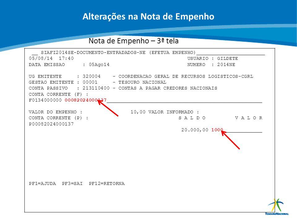 ABOP Slide 64 XI Semana de Administração Orçamentária, Financeira e de Contratações Públicas Nota de Empenho – 3ª tela __ SIAFI2014SE-DOCUMENTO-ENTRAD