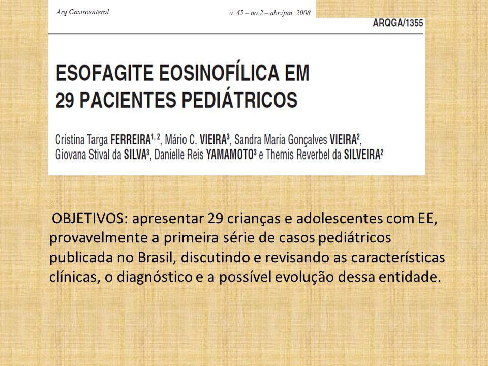 OBJETIVOS: apresentar 29 crianças e adolescentes com EE, provavelmente a primeira série de casos pediátricos publicada no Brasil, discutindo e revisando as características clínicas, o diagnóstico e a possível evolução dessa entidade.