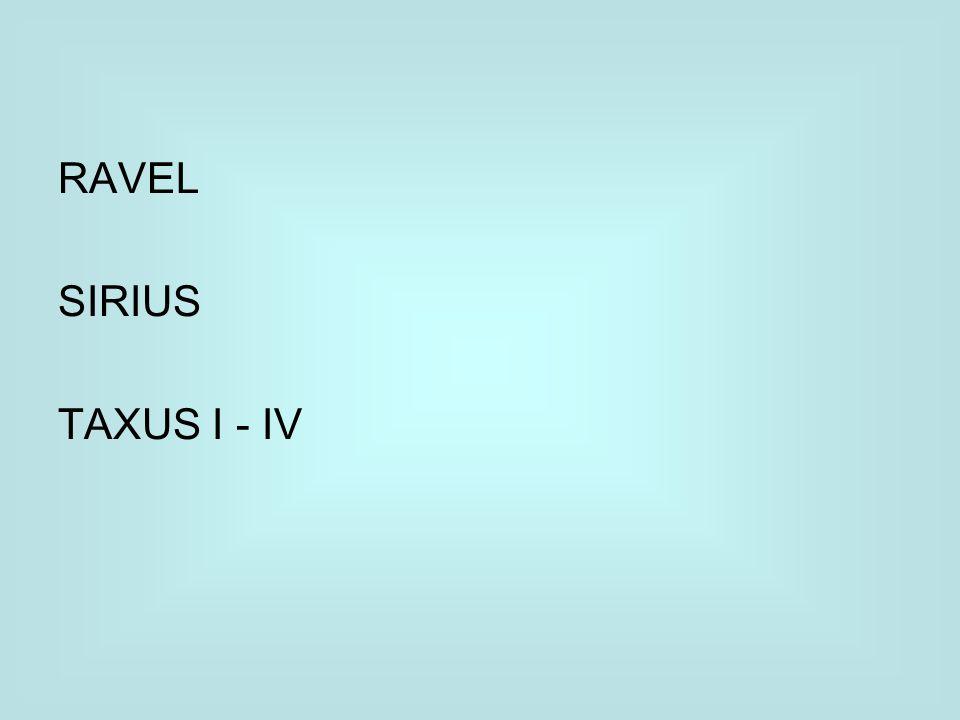 RAVEL SIRIUS TAXUS I - IV