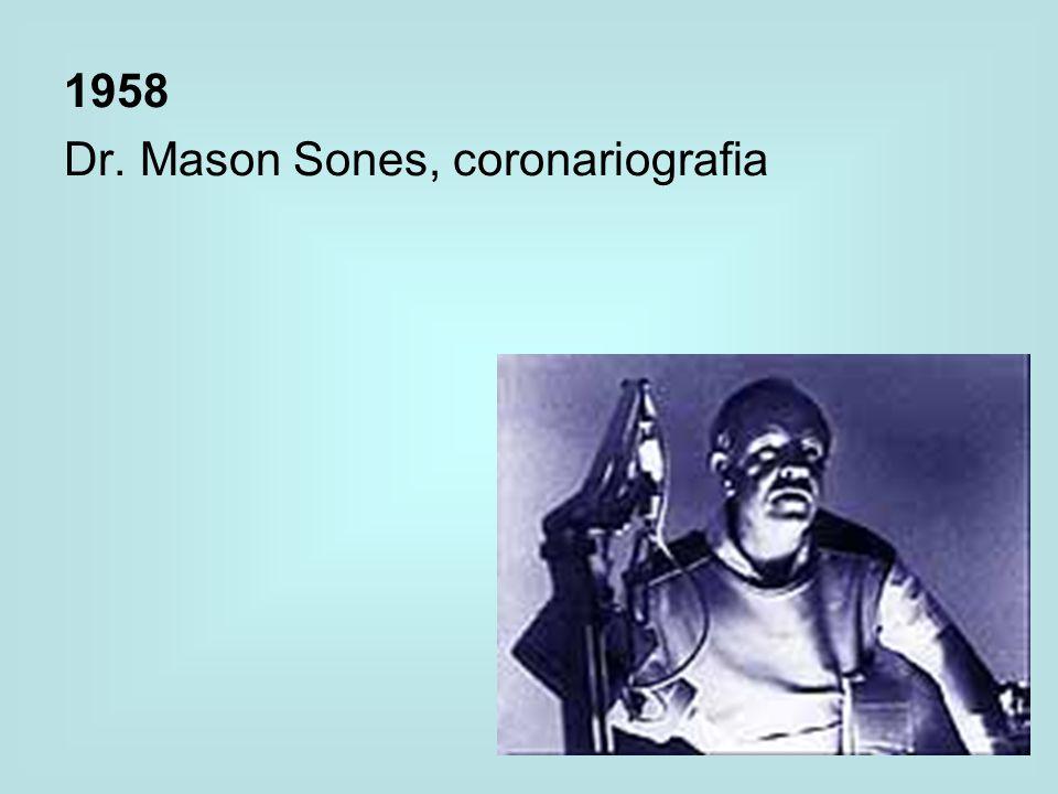 1958 Dr. Mason Sones, coronariografia