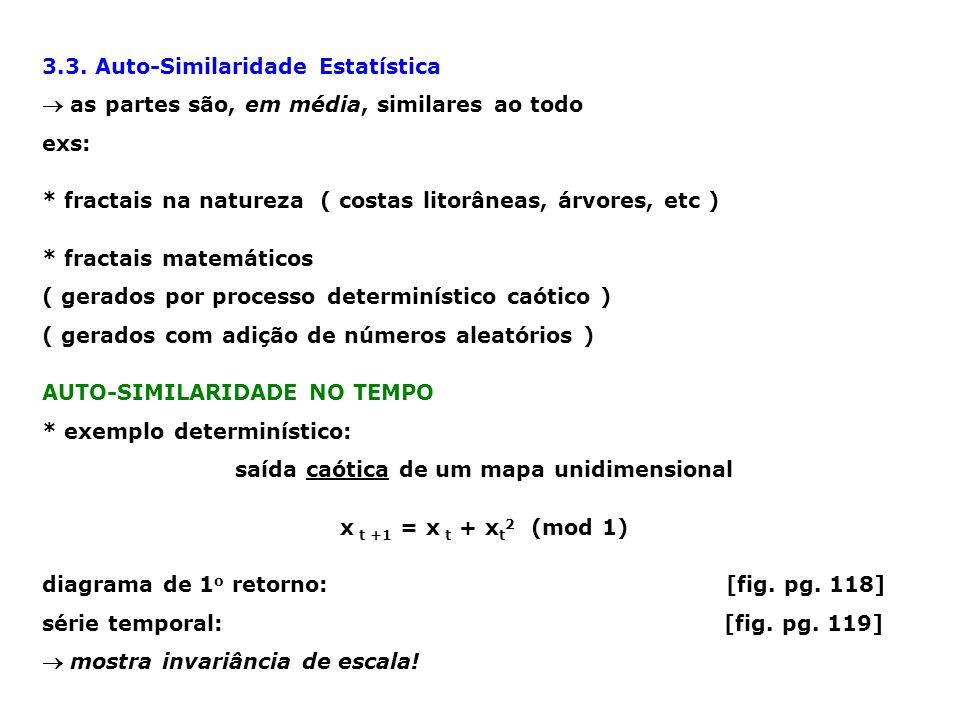 * exemplo estocástico: saída de um gerador de números aleatórios série temporal: [fig.