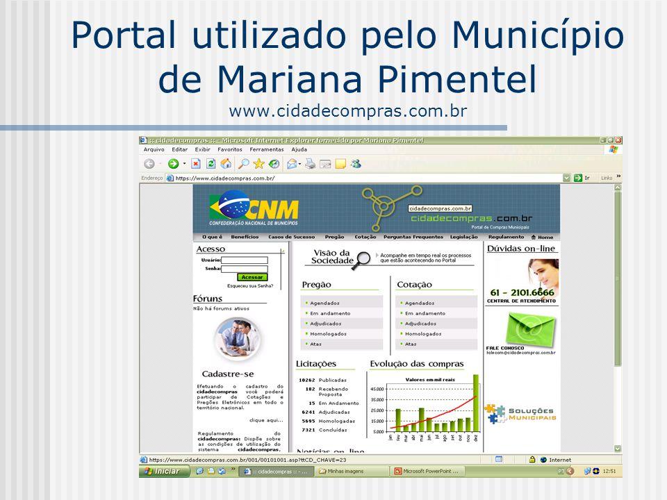 Portal utilizado pelo Município de Mariana Pimentel www.cidadecompras.com.br