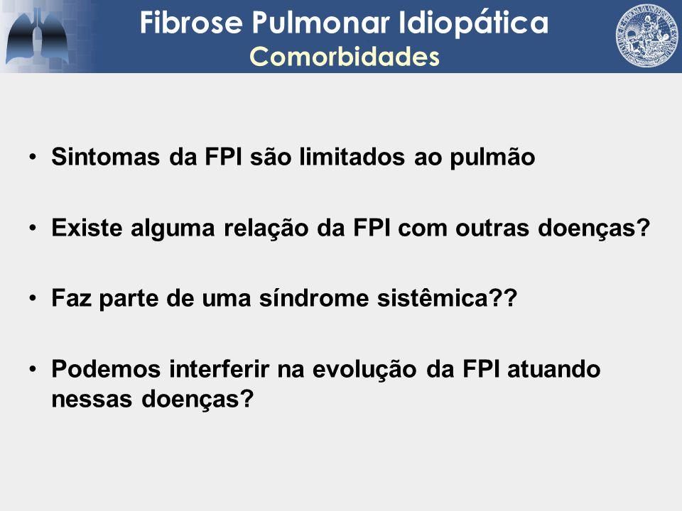 Cardíaca - Possíveis explicações –Fatores etiológicos comuns –Resposta fibrogênica a diferentes estímulos –Ligação causal entre as doenças Fibrose Pulmonar Idiopática Comorbidades Kizer et al.
