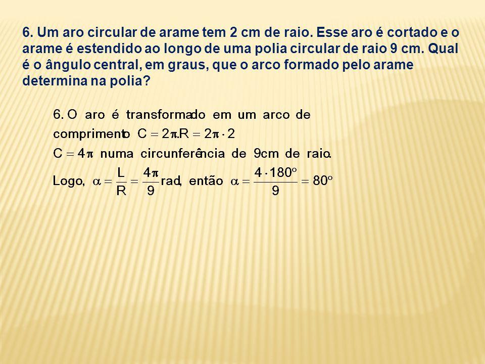 6.Um aro circular de arame tem 2 cm de raio.