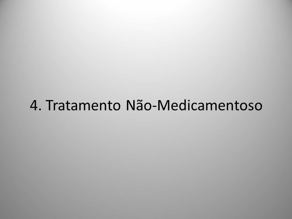 4. Tratamento Não-Medicamentoso