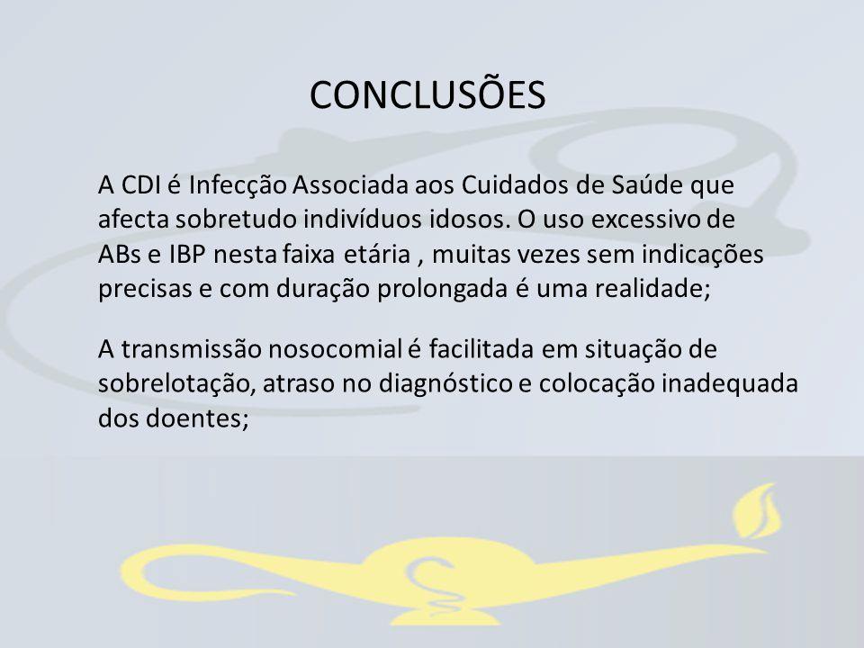 A CDI é Infecção Associada aos Cuidados de Saúde que afecta sobretudo indivíduos idosos. O uso excessivo de ABs e IBP nesta faixa etária, muitas vezes