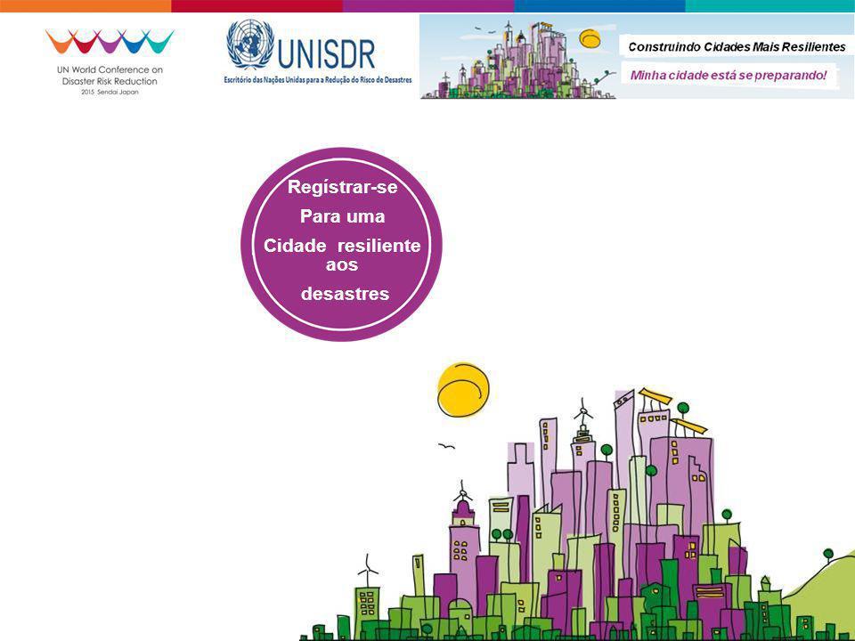 Regístrar-se Para uma Cidade resiliente aos desastres