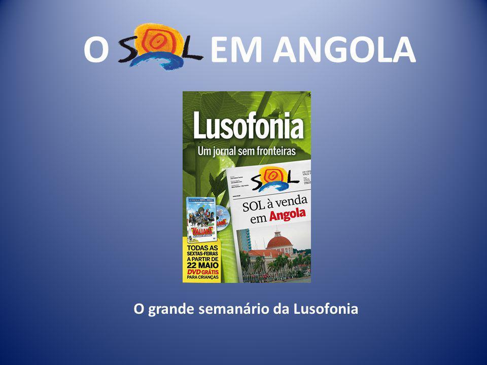 O EM ANGOLA O grande semanário da Lusofonia