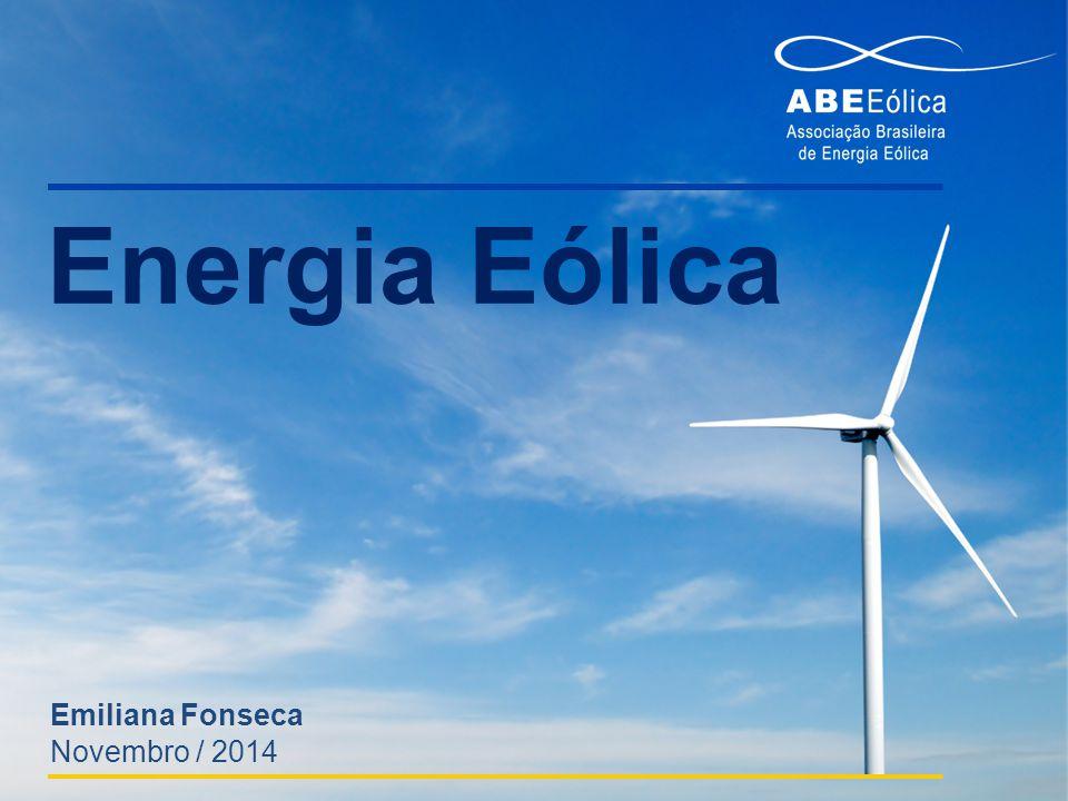 Emiliana Fonseca Energia Eólica Novembro / 2014