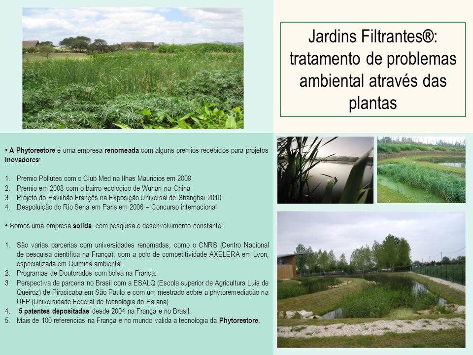 Os 5 princípios dos Jardins Filtrantes ® 1)Princípio de tratamento: um Jardim Filtrante® é antes de tudo uma estação de tratamento de poluentes.