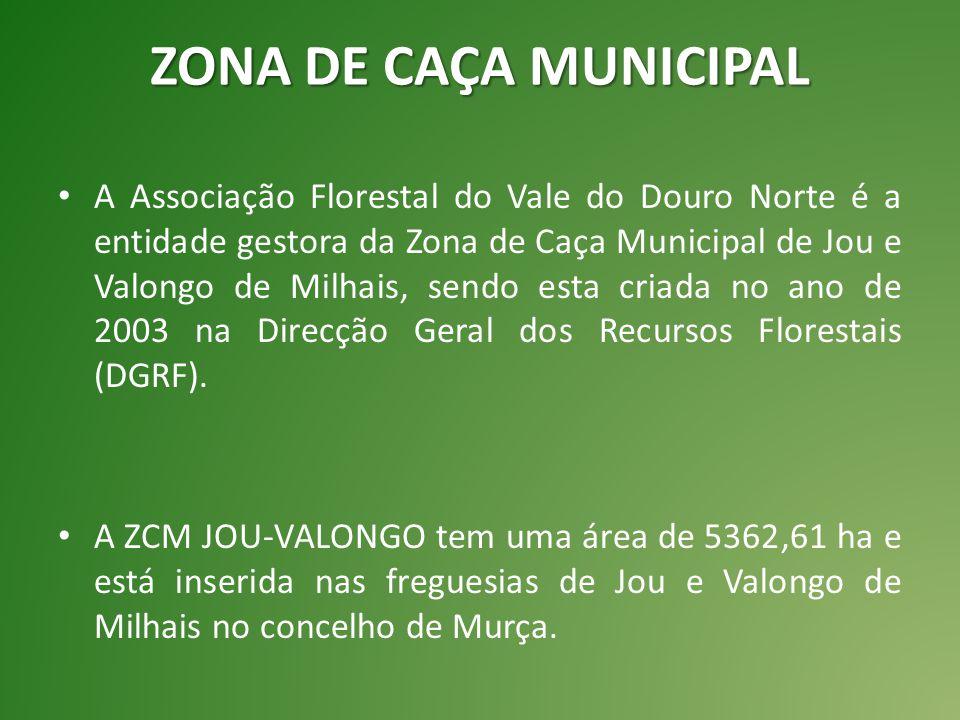 ZONA DE CAÇA MUNICIPAL A Associação Florestal do Vale do Douro Norte é a entidade gestora da Zona de Caça Municipal de Jou e Valongo de Milhais, sendo