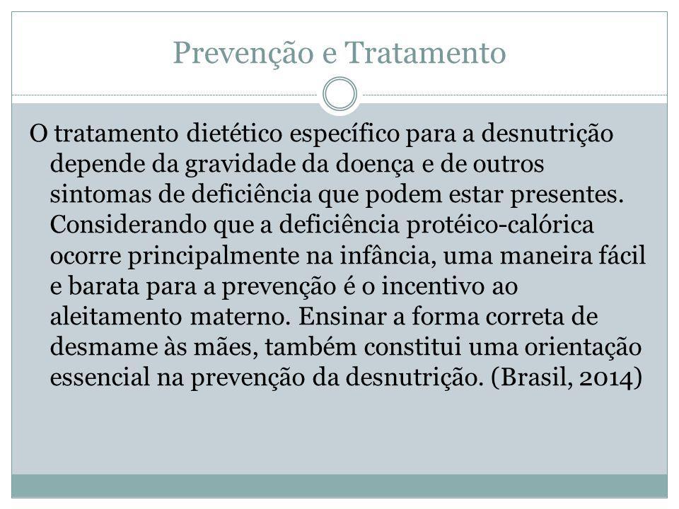 Prevenção e Tratamento O tratamento dietético específico para a desnutrição depende da gravidade da doença e de outros sintomas de deficiência que pod