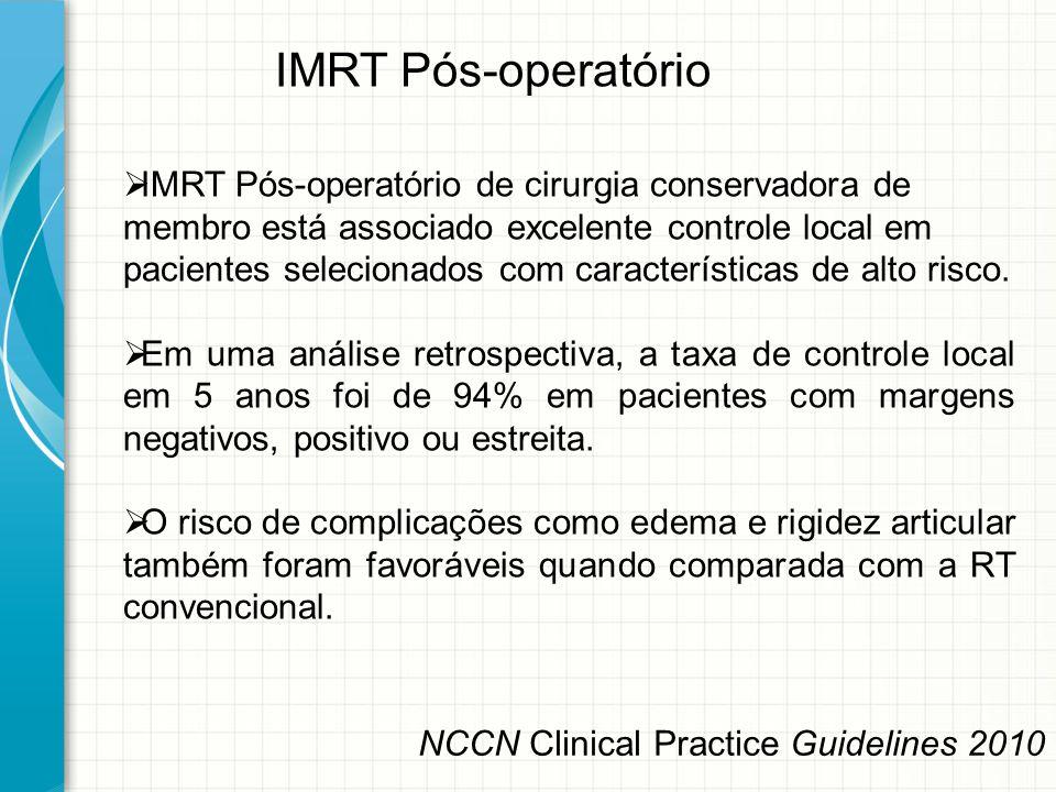  IMRT Pós-operatório de cirurgia conservadora de membro está associado excelente controle local em pacientes selecionados com características de alto