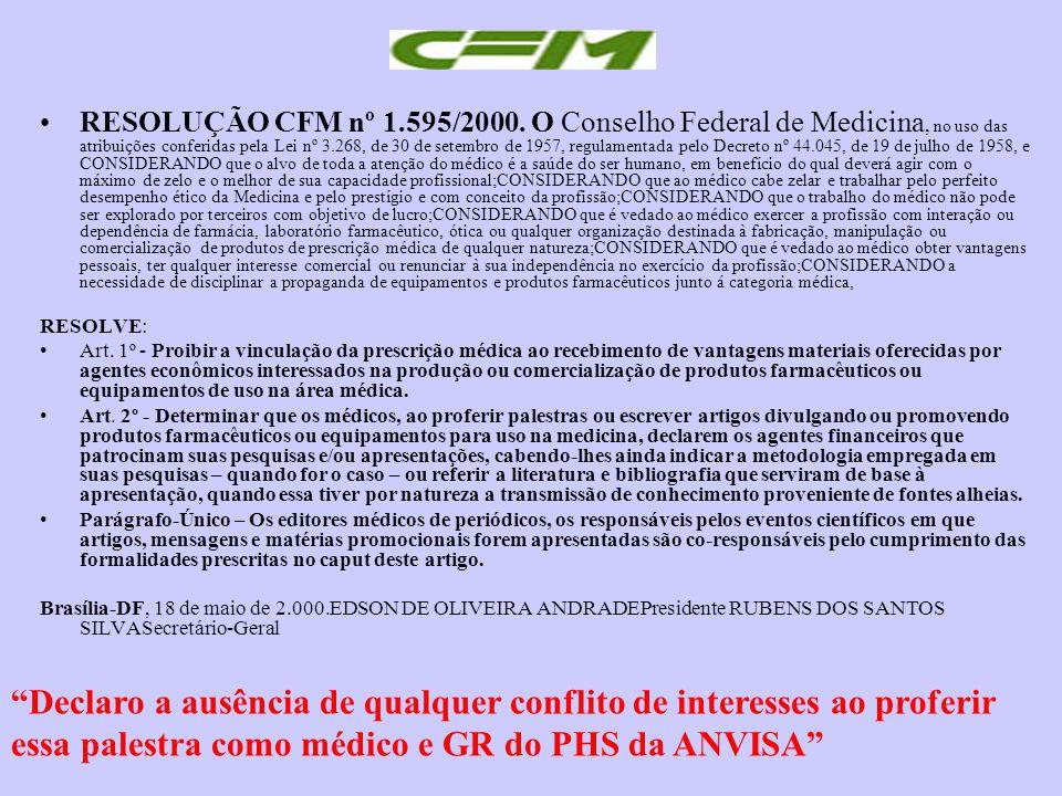RESOLUÇÃO CFM nº 1.595/2000.