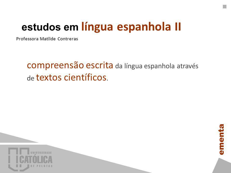 compreensão escrita da língua espanhola através de textos científicos.