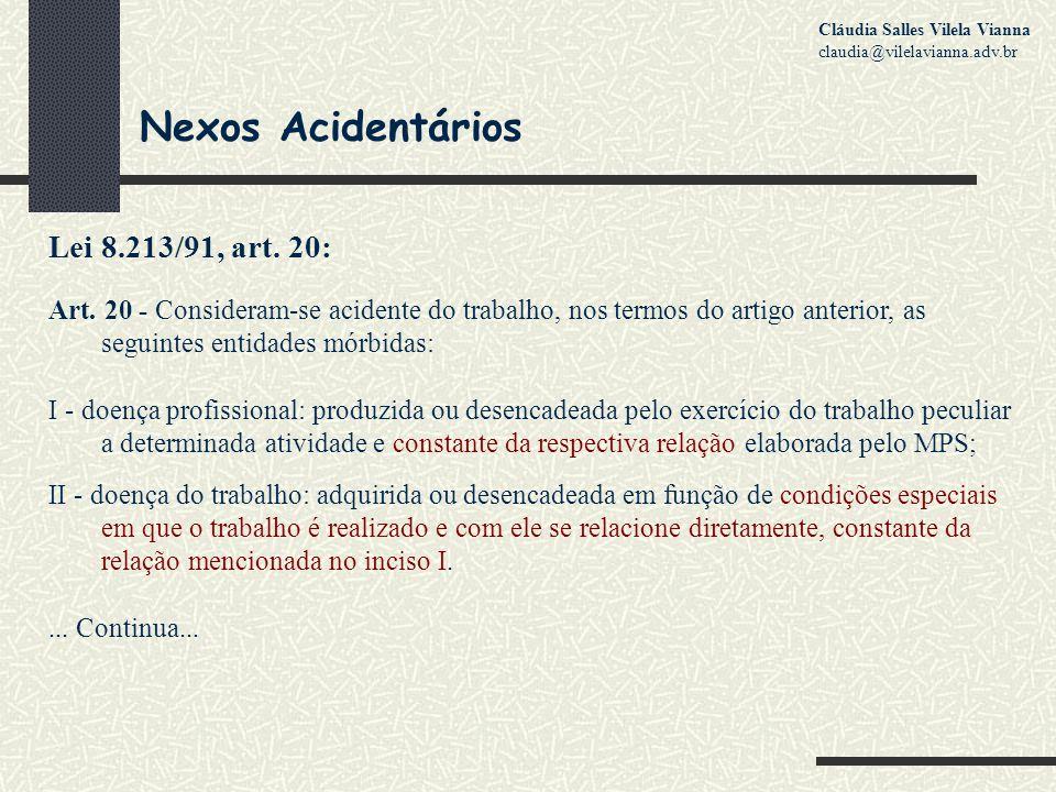 Nexos Acidentários Lei 8.213/91, art.20: Art.