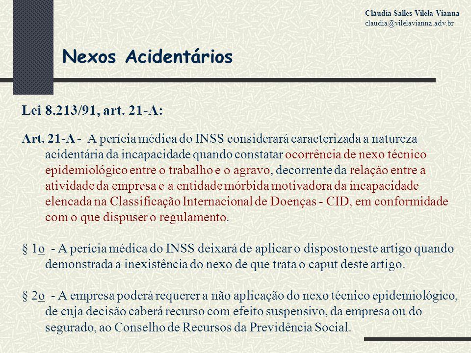 Nexos Acidentários Lei 8.213/91, art.21-A: Art.