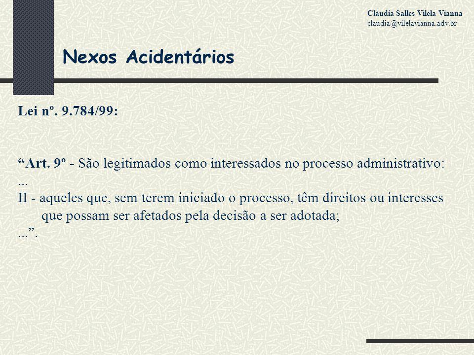 Nexos Acidentários Lei nº.9.784/99: Art.