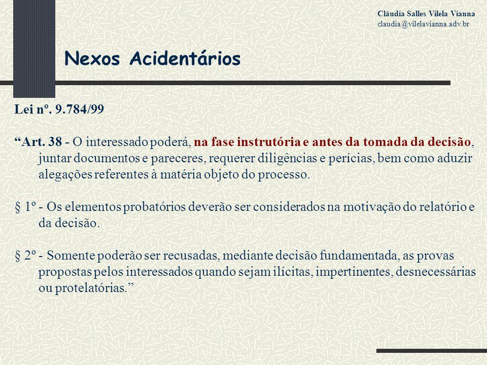 Nexos Acidentários Lei nº.9.784/99 Art.