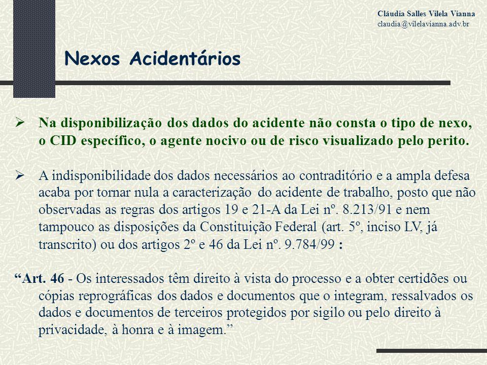 Nexos Acidentários  Na disponibilização dos dados do acidente não consta o tipo de nexo, o CID específico, o agente nocivo ou de risco visualizado pelo perito.