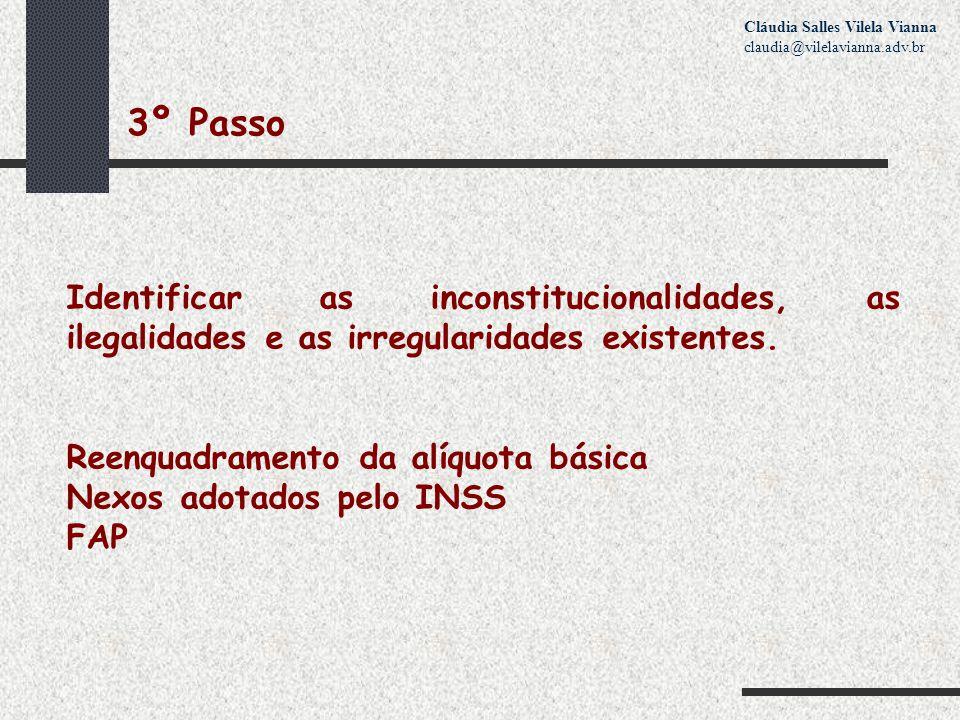 3º Passo Identificar as inconstitucionalidades, as ilegalidades e as irregularidades existentes.