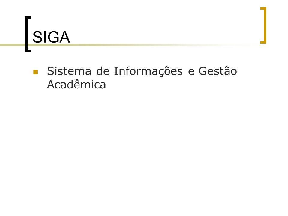 SIGA Sistema de Informações e Gestão Acadêmica