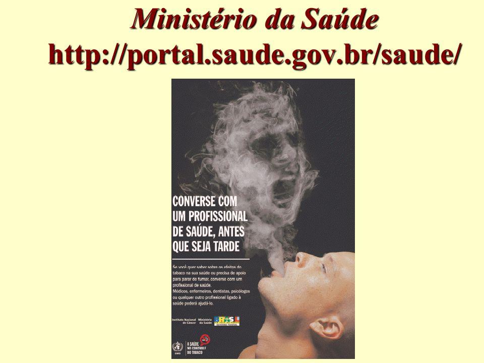 Ministério da Saúde http://portal.saude.gov.br/saude/