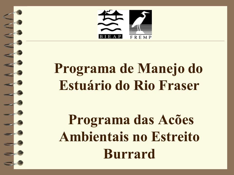 Programa de Manejo do Estuário do Rio Fraser Programa das Acões Ambientais no Estreito Burrard