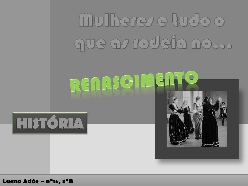 Luana Adão – nº15, 8ºB