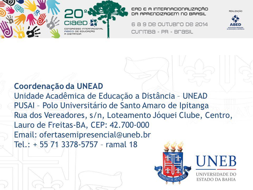 Coordenação da UNEAD Unidade Acadêmica de Educação a Distância – UNEAD PUSAI – Polo Universitário de Santo Amaro de Ipitanga Rua dos Vereadores, s/n,