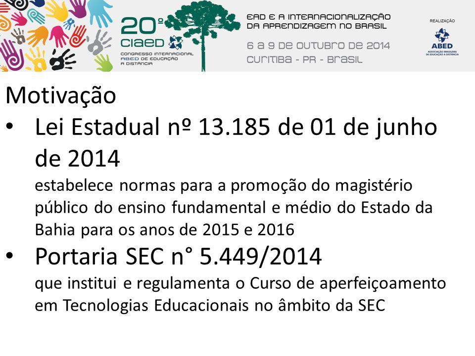 Motivação Lei Estadual nº 13.185 de 01 de junho de 2014 estabelece normas para a promoção do magistério público do ensino fundamental e médio do Estad