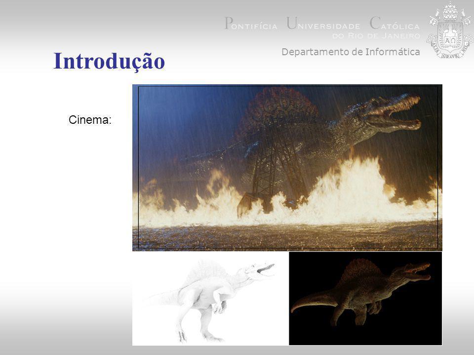 Departamento de Informática Introdução Cinema: