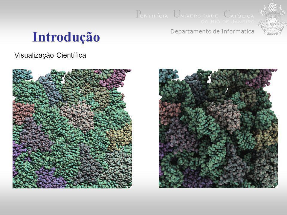 Departamento de Informática Introdução Visualização Científica