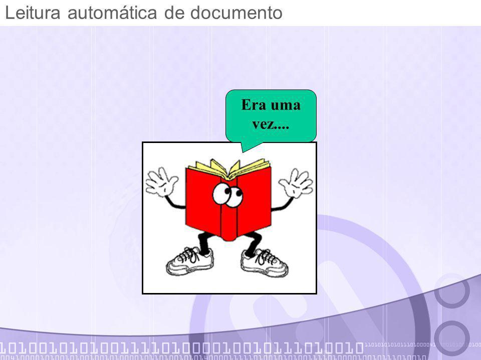 Leitura automática de documento Era uma vez....