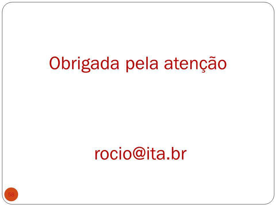 Obrigada pela atenção rocio@ita.br 58