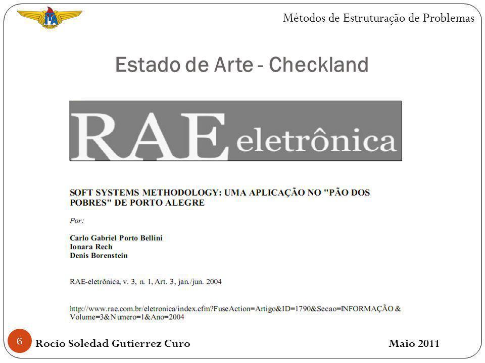 6 Estado de Arte - Checkland Rocio Soledad Gutierrez Curo Maio 2011 Métodos de Estruturação de Problemas