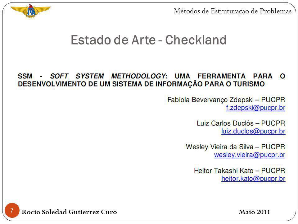 8 Estado de Arte - Checkland Rocio Soledad Gutierrez Curo Maio 2011 Métodos de Estruturação de Problemas
