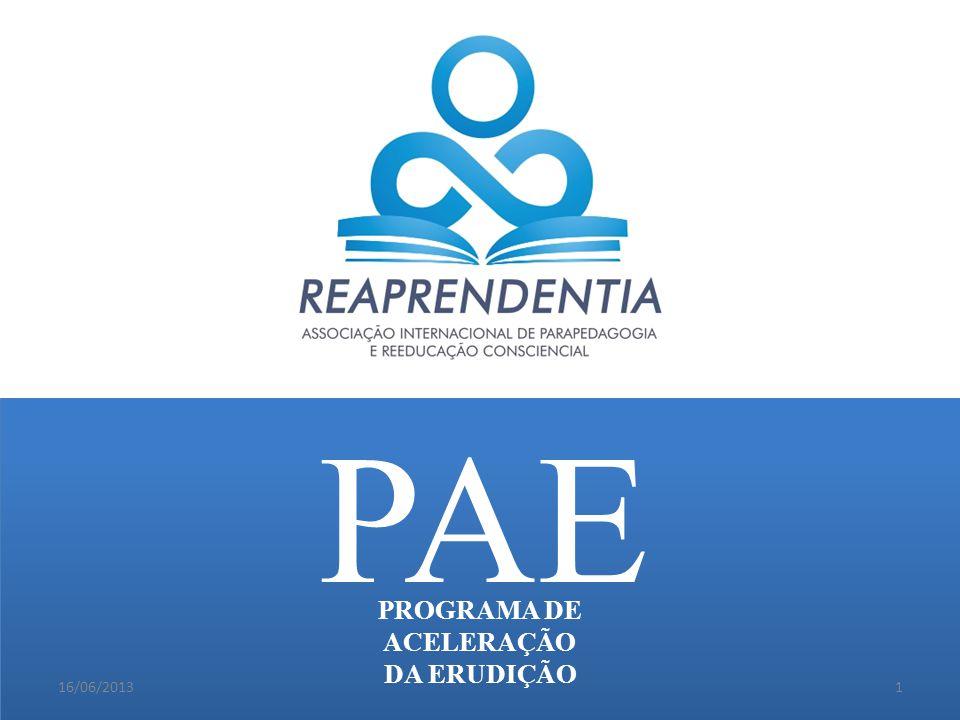 PAE PROGRAMA DE ACELERAÇÃO DA ERUDIÇÃO 16/06/20131